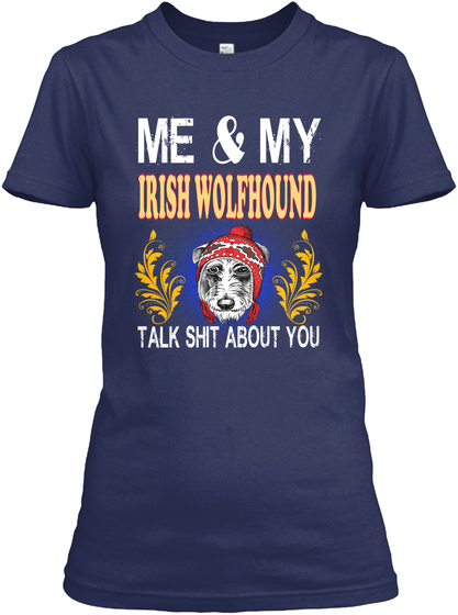 Me My Irish Wolfhound About You Navy T-Shirt Front