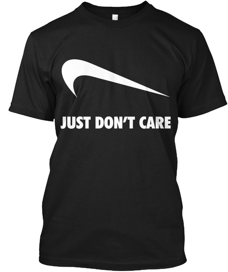 Just Don't Care Black Camiseta Front
