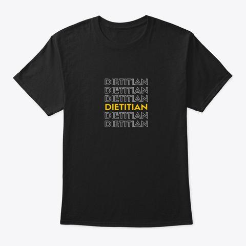 Dietitian Black T-Shirt Front