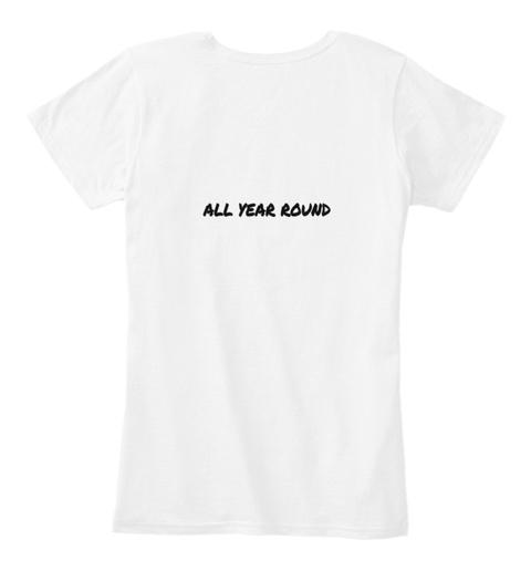All Year Round White T-Shirt Back