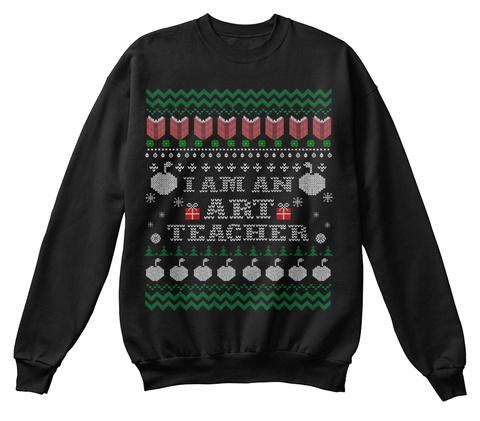 I Am An Art Teacher Black T-Shirt Front