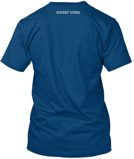 Robert Dobbs Cool Blue T-Shirt Back