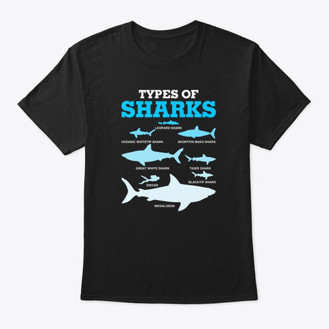 Types Of Sharks Educational Academic Black T-Shirt Front