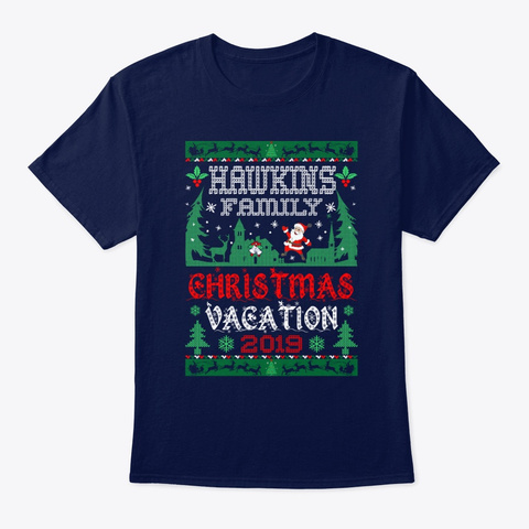 Hawkins Family Christmas Vacation 2019 Navy T-Shirt Front