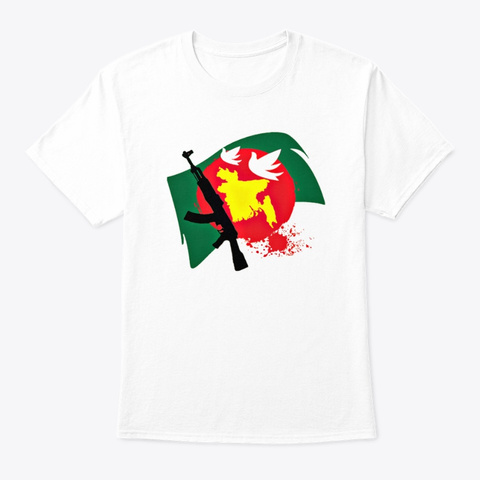 Independence Day Of Bangladesh White T-Shirt Front