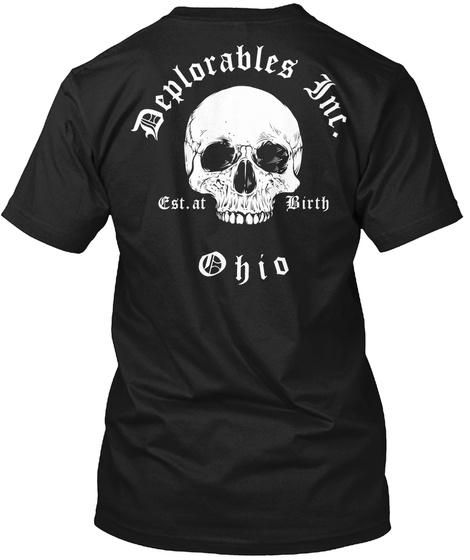 Deplorables The. Est. At Birth Ohio Black T-Shirt Back