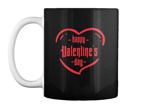 Happy Valentins Day  Black T-Shirt Front