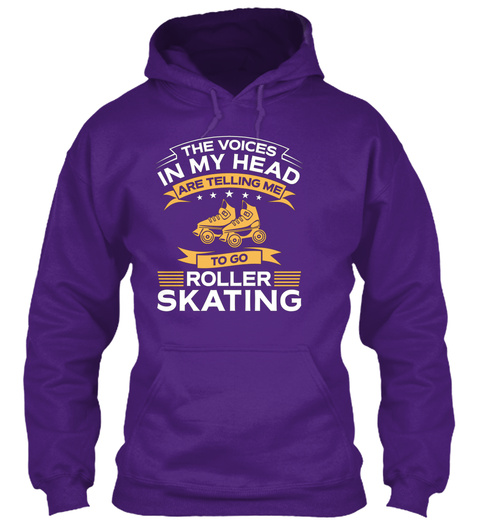 The Voices In My Head Are Telling Me To Go Roller Skating Purple T-Shirt Front