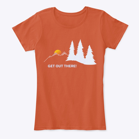 Get Out There!  Deep Orange T-Shirt Front