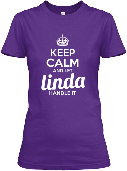 Keep Calm And Let Linda Handle It Purple T-Shirt Front