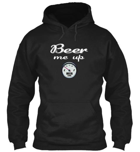 Beer Me Up Black T-Shirt Front