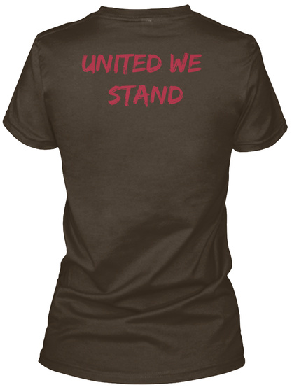 United We             Stand Dark Chocolate Women's T-Shirt Back