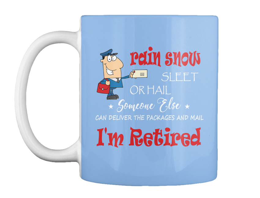 miniature 27 - Funny Retired Postal Worker Mailman Tee - Rain Suck Sleet Or Gift Coffee Mug