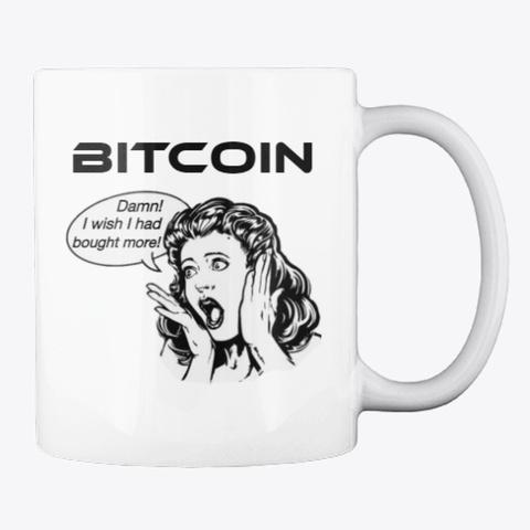 Bitcoin   Wish I Bought More White T-Shirt Back