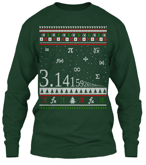 Mathematics Pi Holiday Ugly Christmas Forest Green Long Sleeve T-Shirt Front