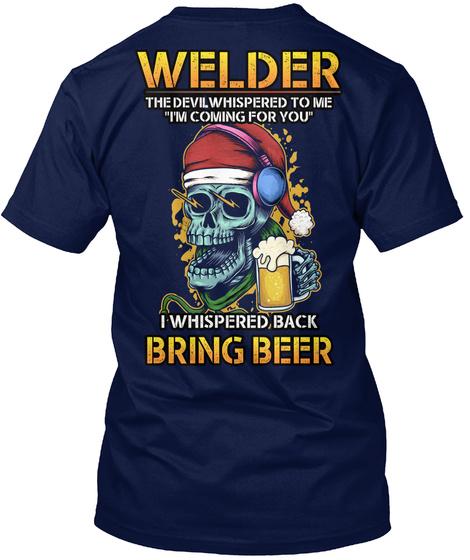 Sarcastic Welder Shirt Navy T-Shirt Back