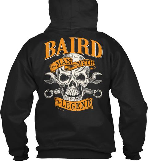 Baird The Man The Myth The Legend Black T-Shirt Back