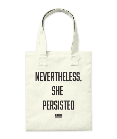Nevertheless She Persisted Natural Tote Bag Back