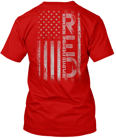 Deployed Everyone Remember Red Classic Red T-Shirt Back