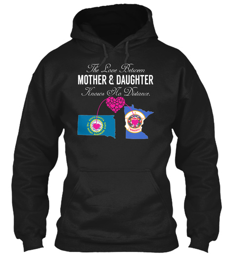 Mother Daughter   South Dakota Minnesota Black Sweatshirt Front