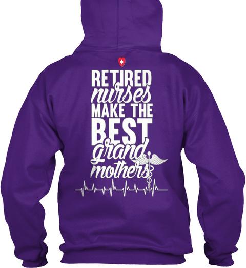 Retired Nurses Make The Best Grandmother Purple T-Shirt Back