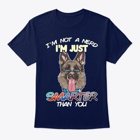 Dog I'm Not A Nerd Navy T-Shirt Front