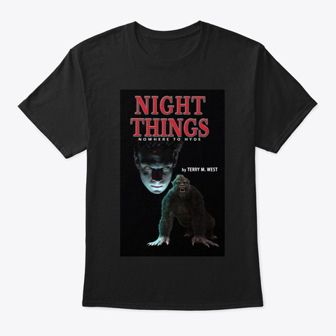 Night Things Nowhere To Hyde Tee Black T-Shirt Front