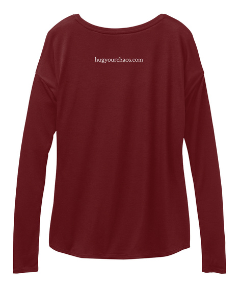 Hugyourchaos.Com Maroon Long Sleeve T-Shirt Back