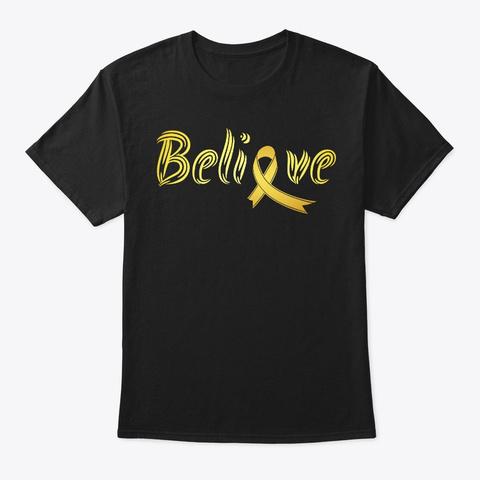Believe, Childhood Cancer Awareness Black T-Shirt Front