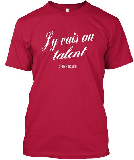 Jy Vais Au Talent Cherry Red T-Shirt Front