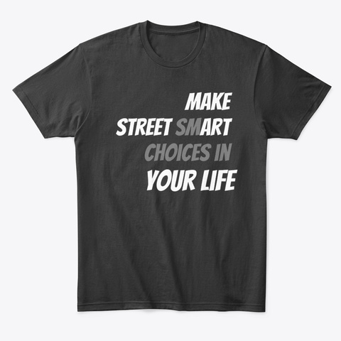 Street Art Smart! Black T-Shirt Front