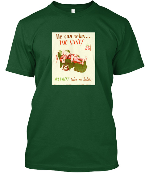 No Holiday (Nsa Collection) Forest Green  T-Shirt Front