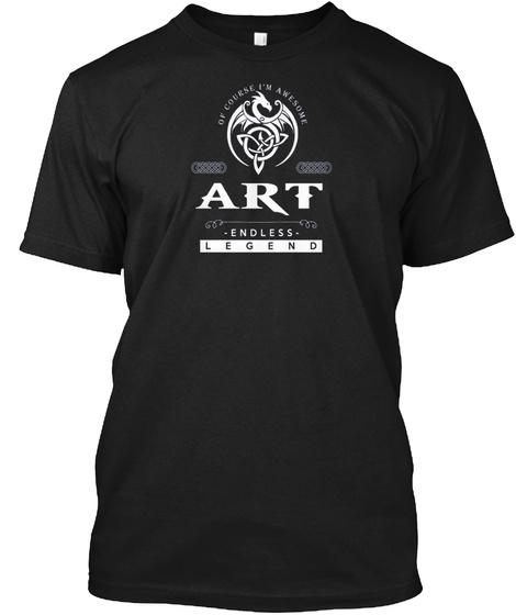 Art An Endless Legend Black T-Shirt Front