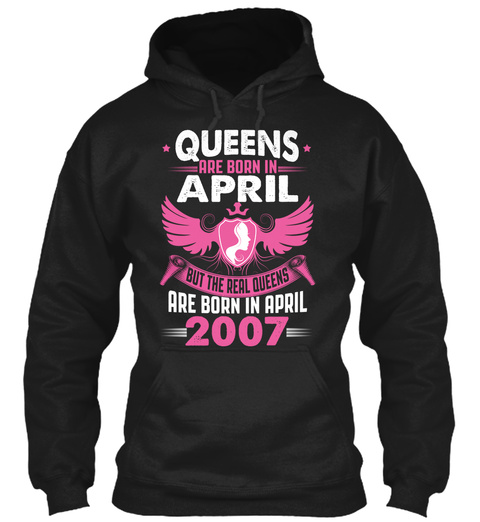 Real Queens Are Born In April 2007 Black T-Shirt Front