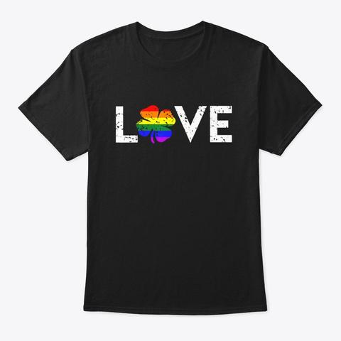 St Patricks Day Gay Pride Love Lgbt Black T-Shirt Front