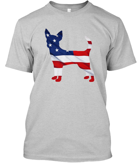 Patriotic Chihuahua Light Steel T-Shirt Front