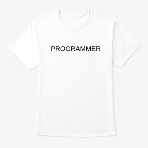Programmer White T-Shirt Front