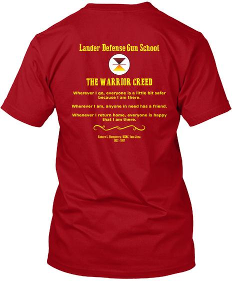 Lander Defense Gun School The Warrior Creed Deep Red T-Shirt Back