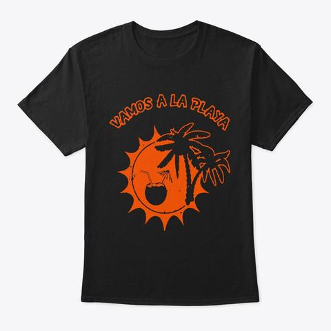 Vamos A La Playa Beach Palm Trees Black T-Shirt Front