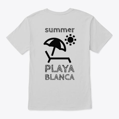 Summer Playa Blanca  Light Steel T-Shirt Back