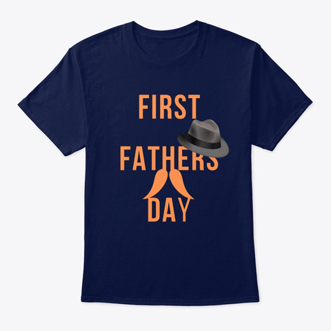 First Father's Day T Shirt Navy T-Shirt Front
