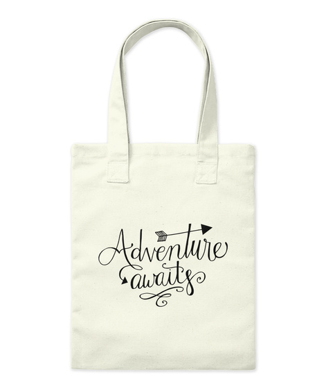 Adventure Awaits Natural Tote Bag Front