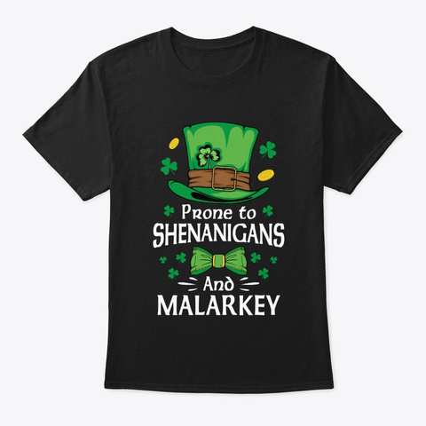St Patricks Day Shenanigans Melarkey Black T-Shirt Front