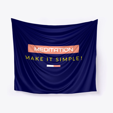 Meditation Make It Simple ! Dark Navy T-Shirt Front