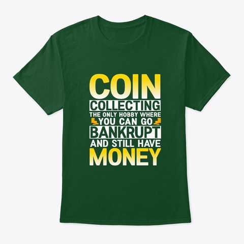 Coin Collecting Deep Forest T-Shirt Front