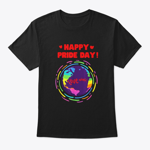 Happy Pride Day Love Wins Lgbt Gay Pride Black T-Shirt Front