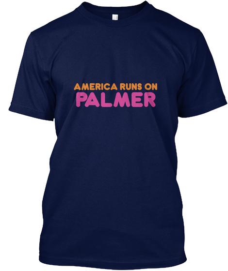Palmer   America Runs On Navy T-Shirt Front