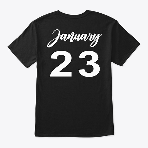 January 23   Aquariu Black T-Shirt Back