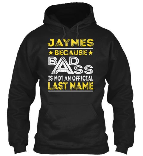 Jaynes   Badass Name Shirts Black T-Shirt Front