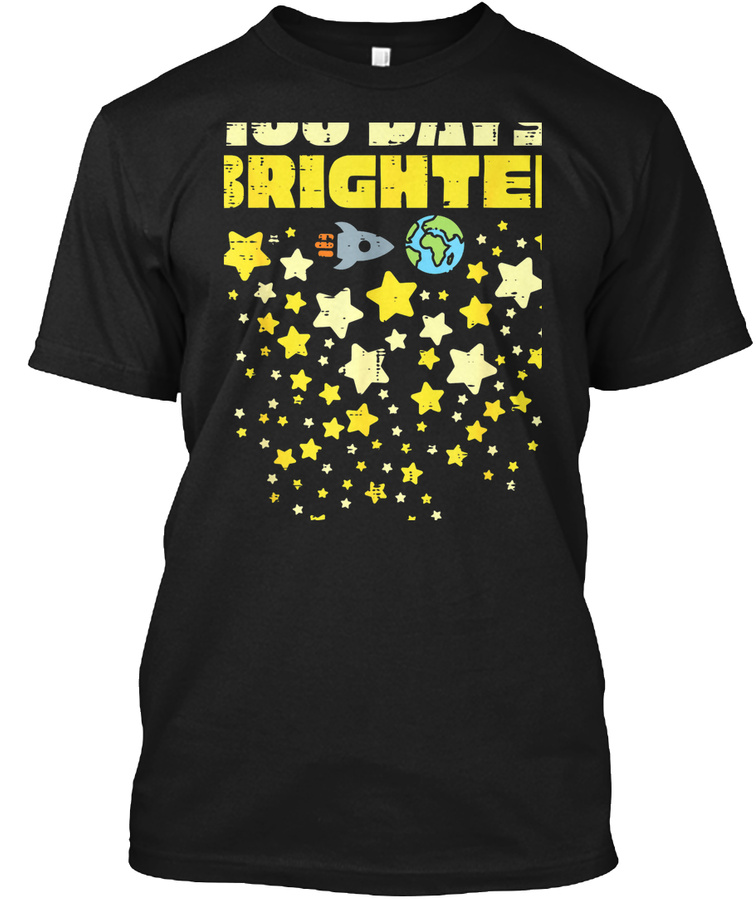 100 Days Brighter Shirt 100th Day Of Sch Unisex Tshirt